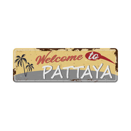 Welcome to Pattaya. Road sign. Vector illustration.