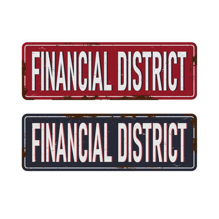Wall street financial district vintage rusty metal sign on a white background, vector illustration. Illustration