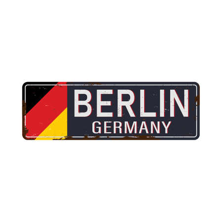 Vintage tin sign with German city. Berlin. City vintage poster vector. Layered vector no effect. Retro souvenirs or postcard templates on rust background.