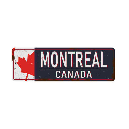 MONTREAL Canada rusty old enamel sign on white background. 向量圖像