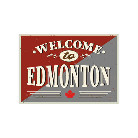 Welcome to Edmonton Canada old sign on white background 向量圖像