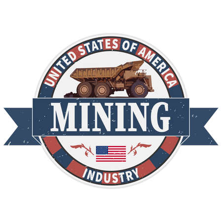 Vintage emblem of the mining industry with haul truck, label and badge mining, illustration