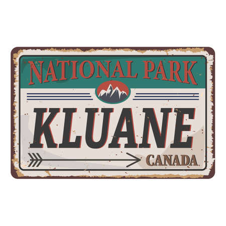 Summer landscape in canadian Kluane national park rusted metal sign 向量圖像