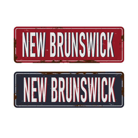 New Brunswick. rusted metal sign of Canadas province for tourist sign