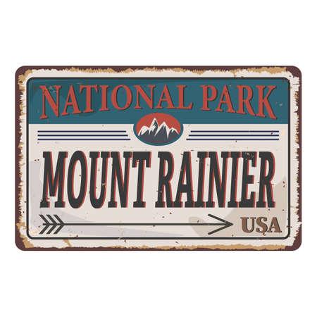 Mount Rainier National Park, USA outdoor adventure rusted metal sign illustration