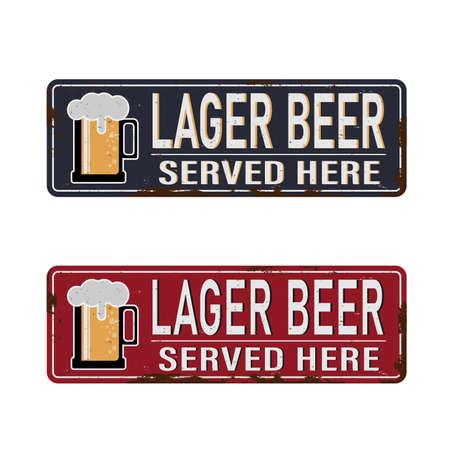 Lager Beer Served Here vintage rusty metal sign on a white background, vector illustration set