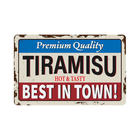 Famous foods around the world. Tiramisu vintage rusty metal sign on a white background, vector illustration Çizim