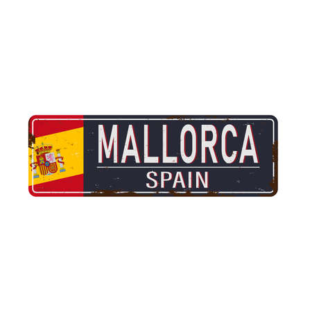 Mallorca vintage rusty metal sign on a white background, vector illustration