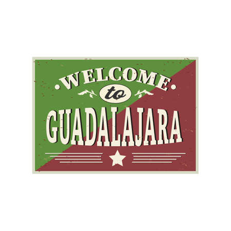 Welcome to Guadalajara Mexico City Patriotic banner vector illustration.