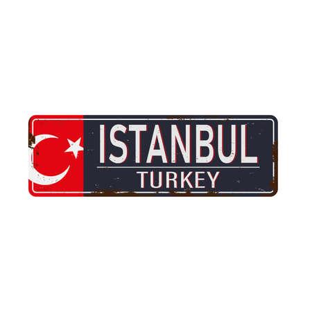 Retro metal sign retro Istanbul,Turkey.Vintage touristic postcard.