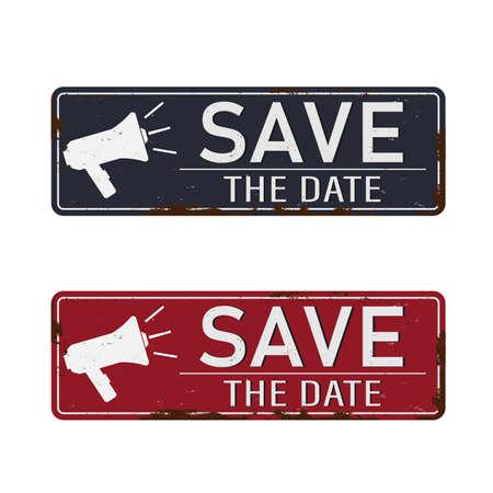 Save the date. Metal sign megaphone icon. Flat vector illustration on whitebackground. Иллюстрация