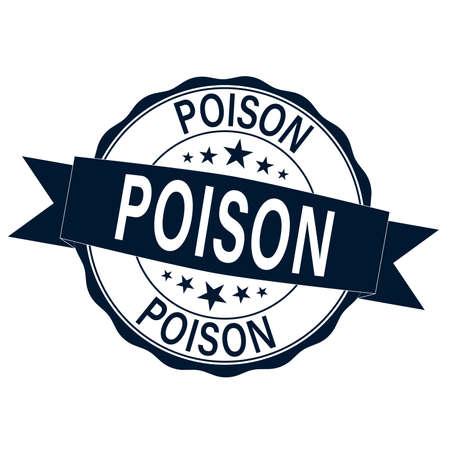 poison. stamp. round grunge isolated poison sign Иллюстрация