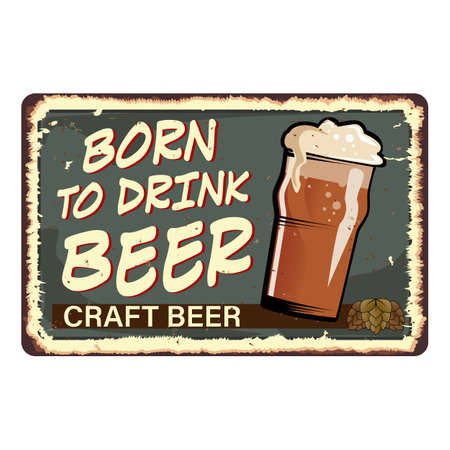 Beer Glass Born To Drink Advertising Poster Vector. Cup With Alcohol Drink Beer On Promotional Banner Decorated Ancient Ribbon Grunge Textures. Tavern Creative Typography Flat Cartoon Illustration