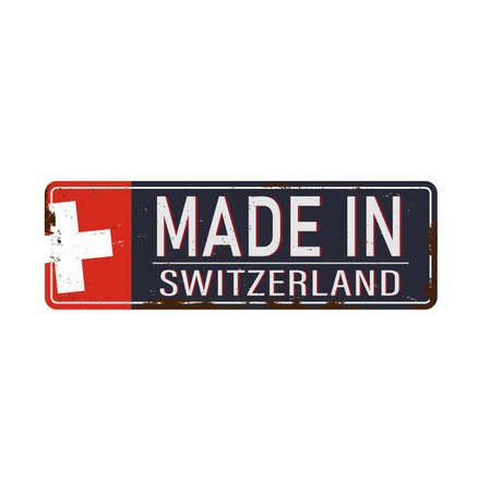 MADE IN SWITZERLAND metallic SIGN with national flag isolated on white background Иллюстрация