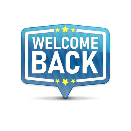 Welcome back in speech bubble isolated icon