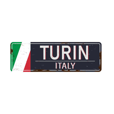 Turin vintage rusty metal sign on a white background, vector illustration.