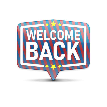 Welcome back in speech bubble isolated icon. Иллюстрация