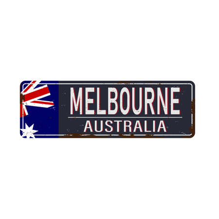 Melbourne to Victoria Australia tin rusty web sign