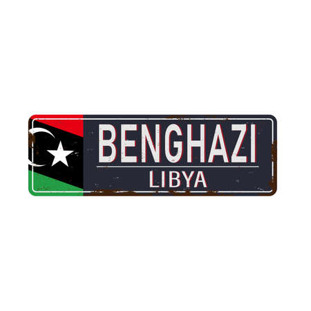 Libya Benghazi metal rusted grungy road sign