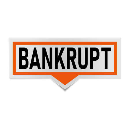 Bankrupt Sticker Speech Bubble. on a white background.