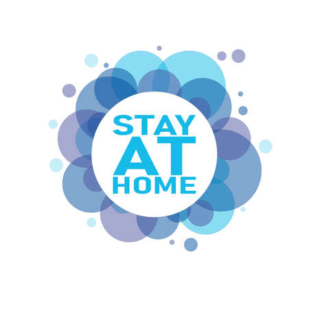 STAY AT HOME splash vector sign on a white background 일러스트