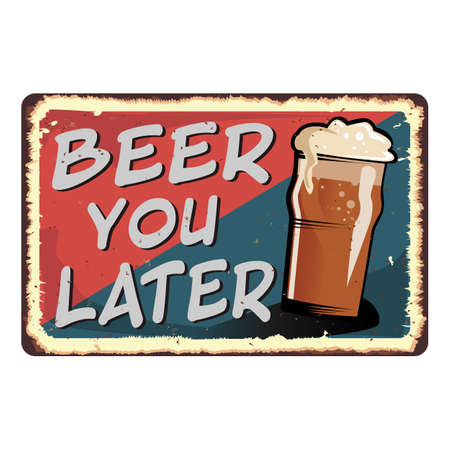 red blue beer you later vintage retro grungy metal sign