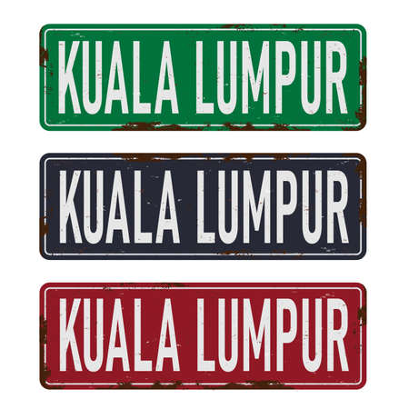 Kuala Lumpur square grunge vintage isolated METAL ROAD SIGN