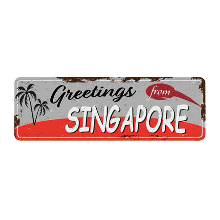 Greetings from SINGAPORE Vintage tin sign with Retro souvenirs or postcard templates on rust background. Vintage old paper