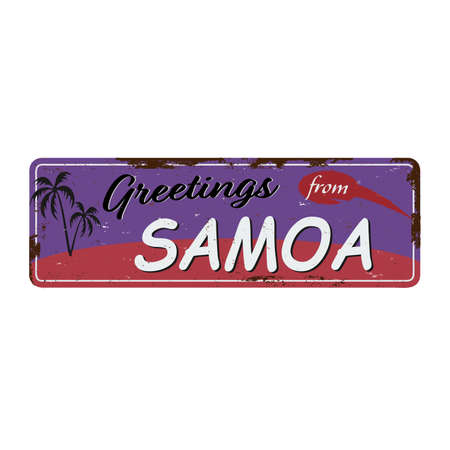 Greetings from Samoa Vintage tin sign with Retro souvenirs or postcard templates on rust background. Vintage old paper