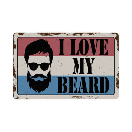 Vector illustration. Bearded man with text I love my beard. rusted vintage sign 向量圖像