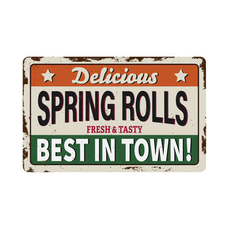 Springrolls metal sign Illustration of a design vintage and grunge textured poster, with springrolls specialty, for asian fast food snack and takeaway menu