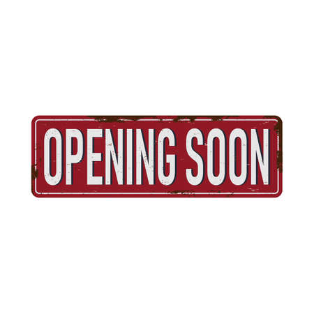 Illustration of opening soon text on rusted tin plate