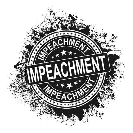 Impeachment. Stamp.black grunge approved sign. Vector