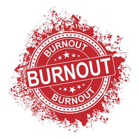 The word burnout sign in a round red stamp