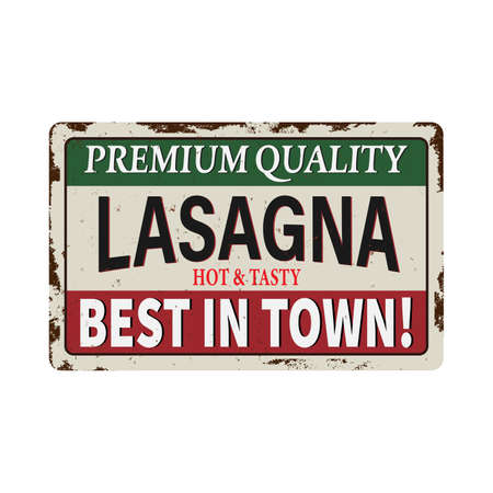 Tasty lasagna retro tin sign board premium quality with playful typography on old background. Italian food vintage poster design with delicious lasagne. Daily pasta menu from Italy.