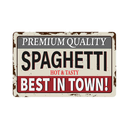 Spaghetti vintage rusty metal sign on a white background, vector illustration