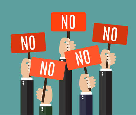placards: Businessmen holding a signboard with the word NO. A lot of hands hold placards. Vector illustration in flat style