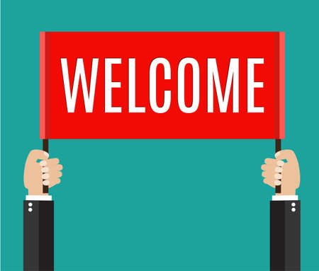people holding sign: Businessmans hands holding welcome sign.  vector illustration in flat style