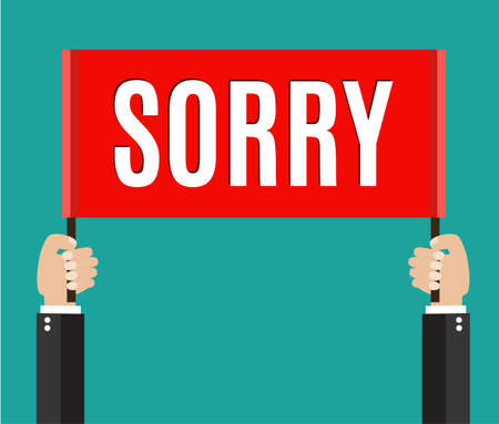 feeling bad: Businessmans hands holding sorry sign.  vector illustration in flat style