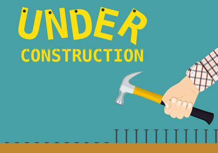 Under construction page sign with hand using hammer. Vector illustration.