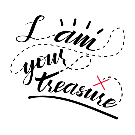 I am your treasure lettering vector illustration Çizim
