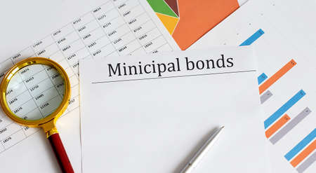 Paper with Municipal bonds on the charts . Business concept