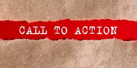 CALL TO ACTION appearing behind torn paper.Business