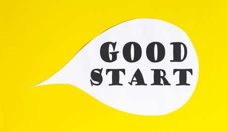 GOOD START speech bubble isolated on yellow background.