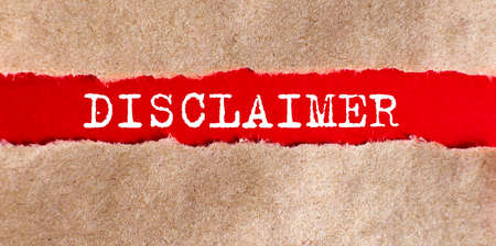 DISCLAIMER appearing behind torn paper.Business