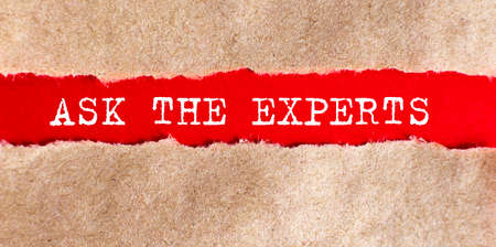 Ask the experts word written under torn paper, business concept