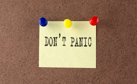 Don't panic text written on the Message Board.