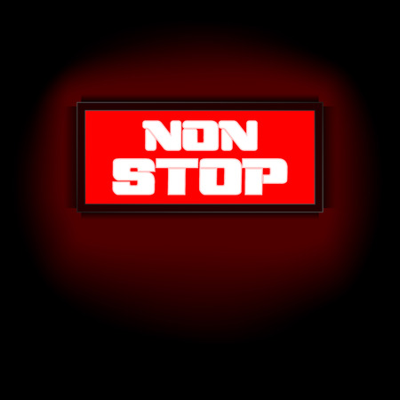 nonstop: Vector red lights that display board the words non-stop, on a dark background. Suitable to any image with a black background.