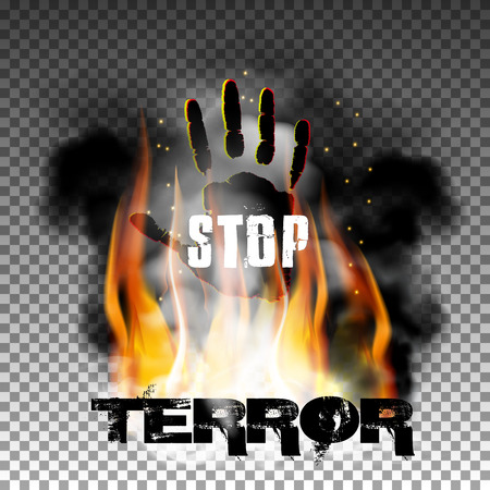 Inscription stop terror against a background of fire and smoke with his hand. Isolated objects can be used with any text or image. Illustration