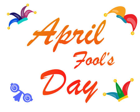All Fools Day. Bright vector card with an inscription. Isolated on a white background. Иллюстрация